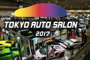 สดตรงจากประเทศญี่ปุ่น Tokyo Auto Salon 2017
